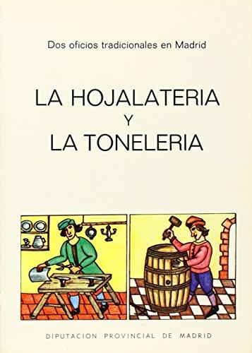 9788450039566: Oficios Tradicionales En Madrid.La Hojalateria Y La Toneleria