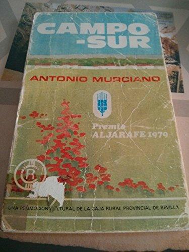 9788450039641: Campo Sur (Ediciones literarias de la Caja Rural Provincial de Sevilla) (Spanish Edition)