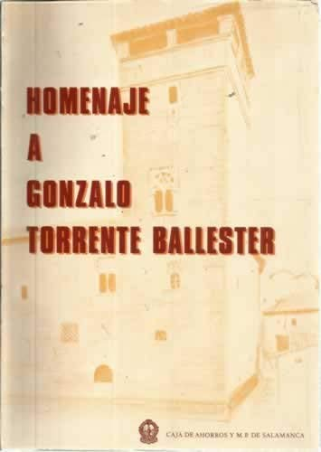 9788450046427: Homenaje a Gonzalo torrente ballester