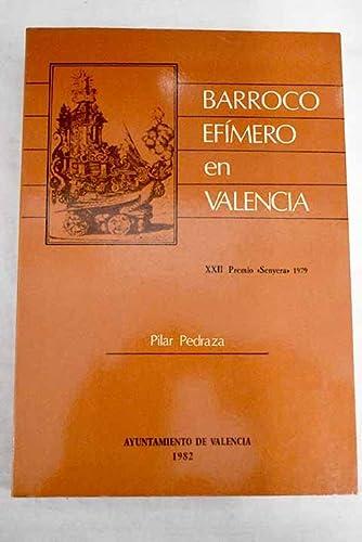 9788450052305: Barroco efímero en Valencia (Publicaciones del Archivo Municipal de Valencia) (Spanish Edition)
