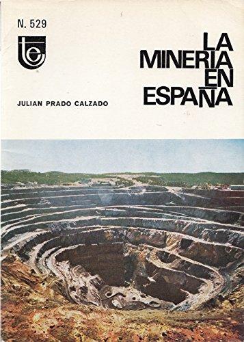 9788450055757: LA MINERÍA EN ESPAÑA (Madrid 1973)