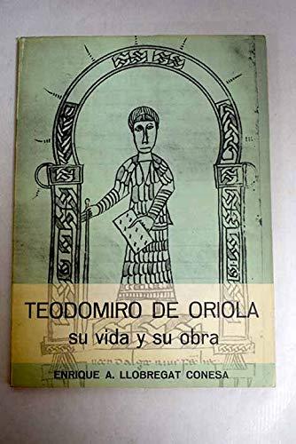 TEODOMIRO DE ORIOLA, SU VIDA Y SU: LLOBREGAT CONESA, Enrique