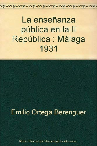 La ense±anza p blica en la II: Emilio Ortega Berenguer