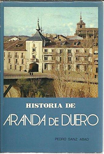 9788450069839: Historia de Aranda de Duero (Spanish Edition)
