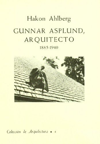 9788450076790: GUNNAR ASPLUND, ARQUITECTO