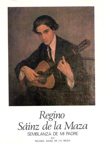 9788450079623: Regino Sainz de la Maza - Semblanza de mi Padre