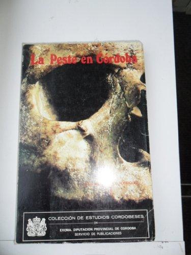 9788450079630: La peste en Córdoba (Estudios cordobeses)