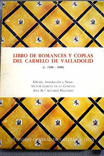 Libro de romances y coplas: Del Carmelo