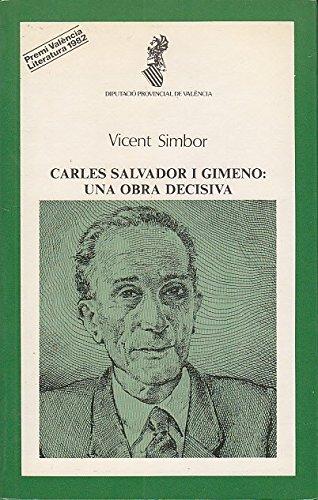CARLES SALVADOR I GIMENO: UNA OBRA DECISIVA: SIMBOR ROIG, V.