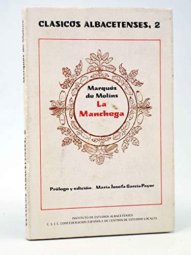 9788450098587: La manchega (Clásicos albacetenses)