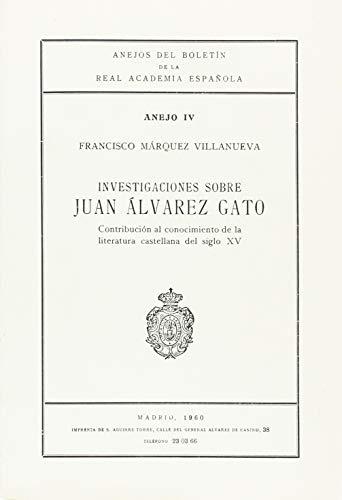 9788450200225: INVESTIGACIONES SOBRE JUAN ALVAREZ GATO