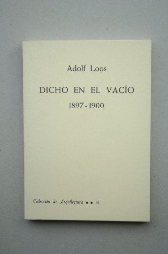 9788450501322: Dicho en el vacío (1897-1900)