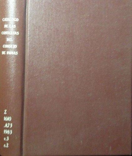 9788450502961: Catálogo de las consultas del Consejo de Indias (1610-1616)
