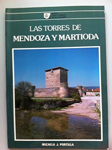 9788450512458: Las torres de Mendoza y Martioda (Alava, monumentos en su historia) (Spanish Edition)