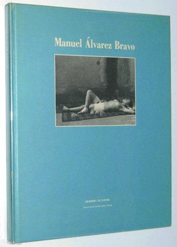 Manuel Alvarez Bravo (Spanish Edition) (8450514274) by Manuel Alvarez Bravo