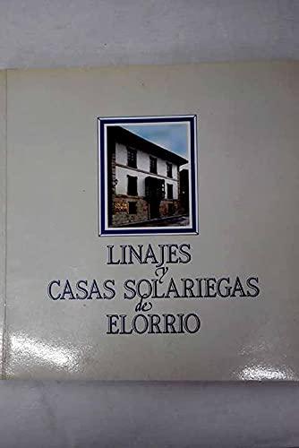 9788450519358: Linajes Y Casas Solariegas De Elorrio