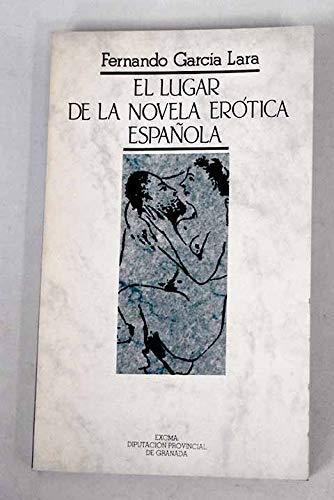 9788450528121: El lugar de la novela erótica española (Biblioteca de bolsillo) (Spanish Edition)