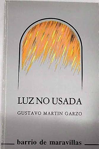 9788450530995: Luz no usada (Barrio de maravillas) (Spanish Edition)