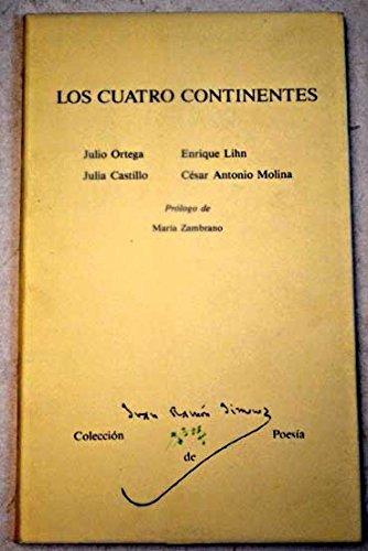 9788450532074: Los Cuatro continentes (Colección de poesía Juan Ramón Jiménez) (Spanish Edition)