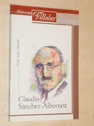 9788450533361: Claudio Sanchez-Albornoz (Coleccion Villalar) (Spanish Edition)