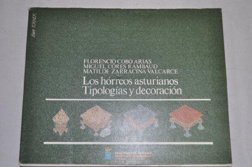 9788450537871: Los horreos asturianos: tipologiasy decoracion