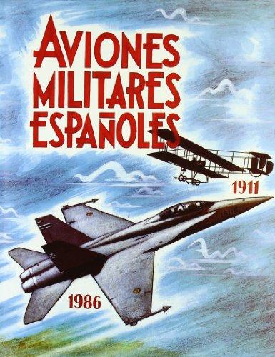 9788450539332: Aviones militares espanoles (Spanish Edition)