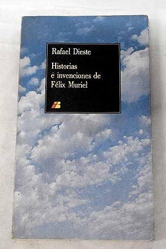 9788450541403: HISTORIAS E INVENCIONES DE FELIX MURIEL.