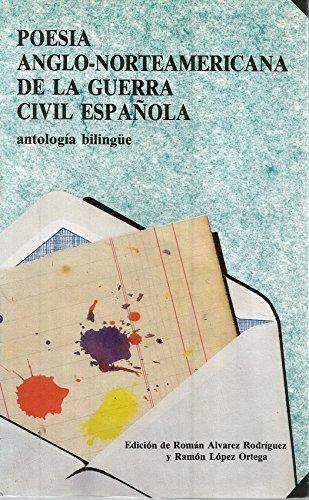 9788450541717: Poesía anglo-norteamericana de la Guerra Civil española: Antología bilingüe (Spanish Edition)