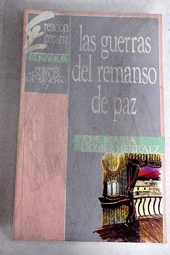 Las guerras del remanso de paz: José María Gómez