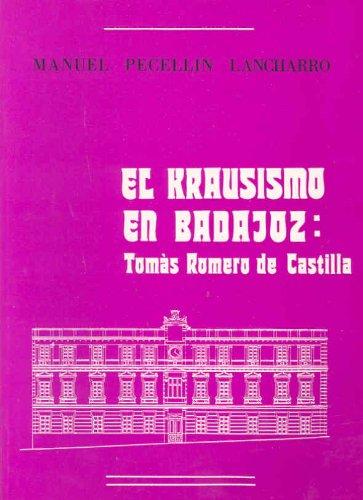 9788450556582: El krausismo en Badajoz, Tomás Romero de Castilla (Spanish Edition)