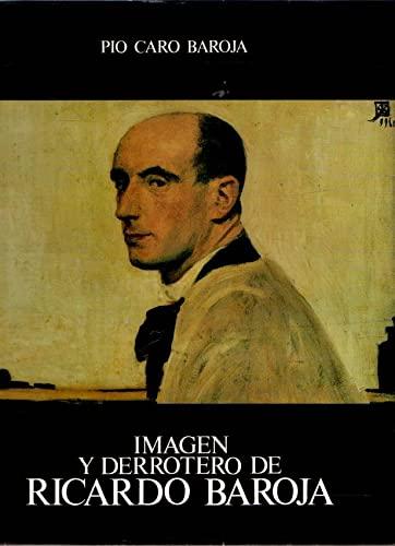 9788450566406: Imagen y derrotero de Ricardo Baroja (Spanish Edition)