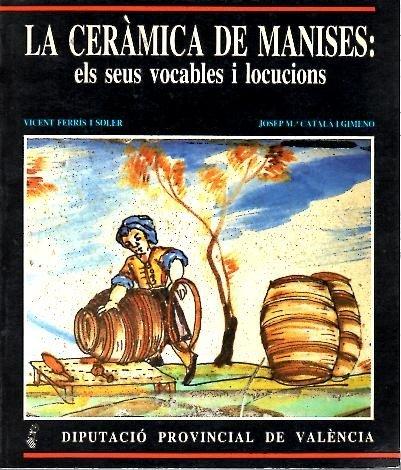 9788450566871: Ceramica De Manises: Els Seus