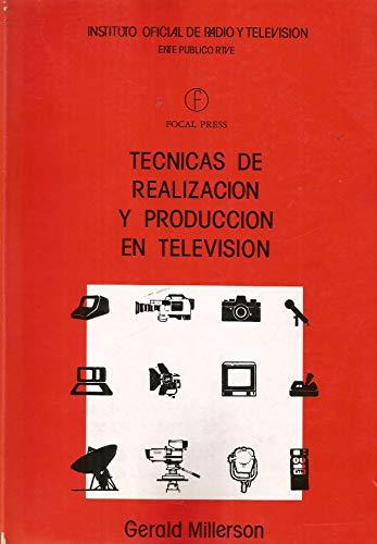 9788450567670: Tecnicas de realizacion y produccion en television