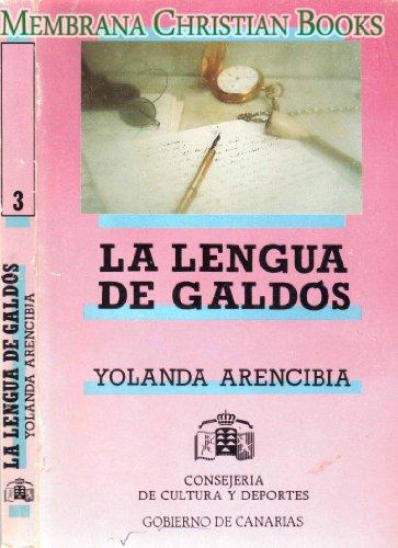 La Lengua de Galdos. (estudio Sistematico de Variantes En Galeradas).