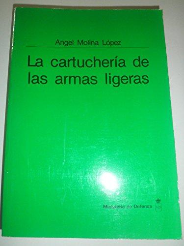 9788450577082: La cartucheria de las Armas ligeras