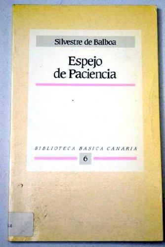 9788450577556: Espejo de paciencia (Biblioteca básica canaria) (Spanish Edition)
