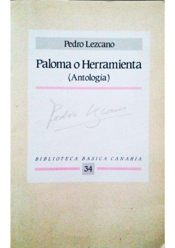 9788450577839: PALOMA O HERRAMIENTA (ANTOLOGIA).