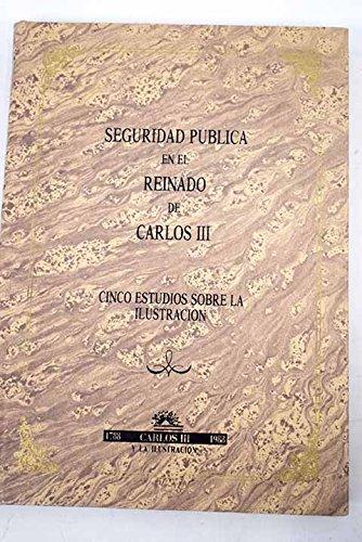 9788450586787: Seguridad publica en el reinado decarlos III.