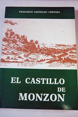 9788450589436: El Castillo de Monzón (Spanish Edition)