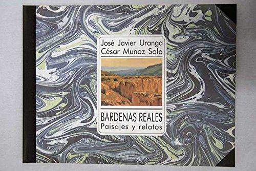 9788450597707: Bardenas Reales - Paisajes Y Relatos