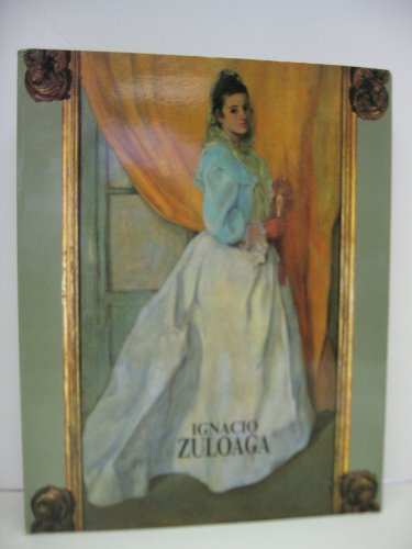 Ignacio Zuloaga 1870-1945: Milhou, Mayi and others (text); Ignacio Zuloaga (paintings)