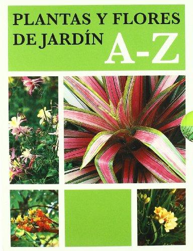 9788454045204: Plantas y flores de jardín A - Z (JARDINERIA)