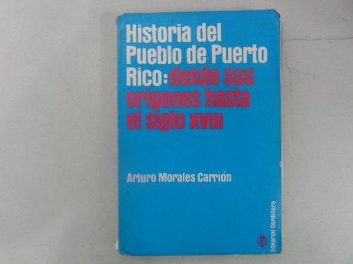 9788459902137: Historia del Pueblo de Puerto Rico: Desde sus orígenes hasta el siglo XVIII