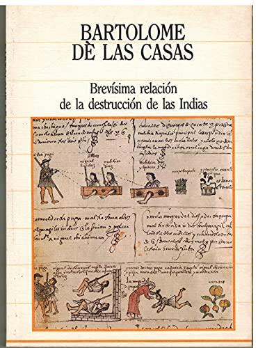 9788459904162: BREVISIMA RELACION DE LA DESTRUCCION DE LAS INDIAS