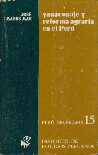 9788460005544: Yanaconaje y reforma agraria en el Perú (Peru Problema, 15)