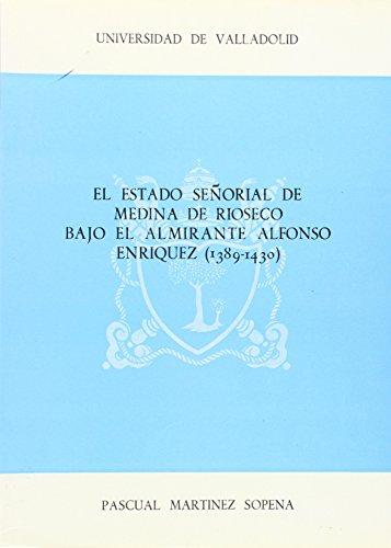El Estado Senorial de Medina de Rioseco: Martinez Sopena, Pascual