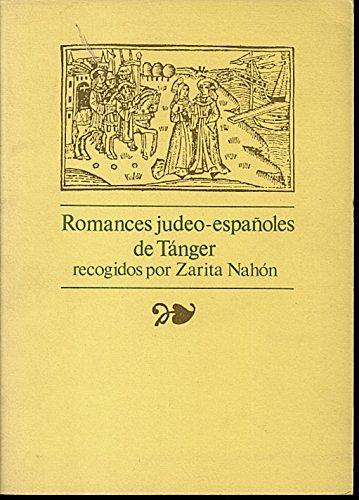 Romances Judeo-Espanoles de Tanger (Recogidos por Zarita: Benmayor, Rina (Edicao)