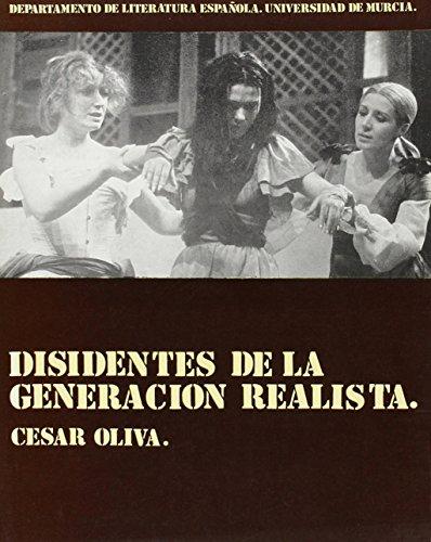 Disidentes de la generación realista: César Oliva Olivares