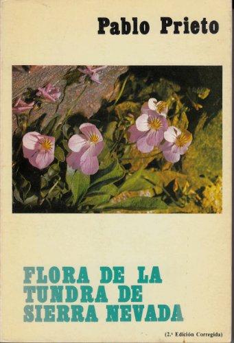 9788460018100: Flora de la tundra de Sierra Nevada (Colección monográfica)