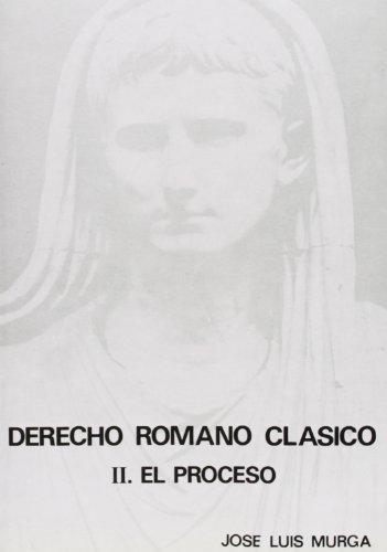 9788460021063: Derecho romano clasico (Spanish Edition)